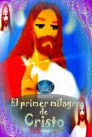 Cover for 'El Primer Milagro de Cristo'