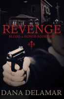 Cover for 'Revenge (Blood and Honor, #1)'