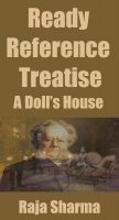 Cover for 'Ready Reference Treatise: A Doll's House'