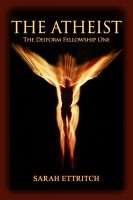 Cover for 'The Deiform Fellowship One: The Atheist'