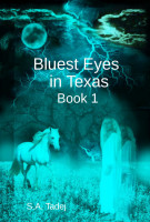 Cover for 'Bluest Eyes in Texas - Book 1'