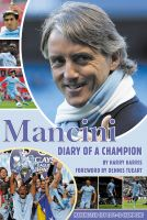 Cover for 'Mancini: Diary of a Champion'