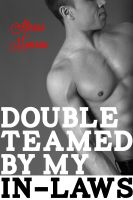 Cover for 'Double-Teamed By My In-Laws'