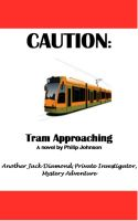 Cover for 'Caution: Tram Approaching'