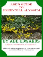 Cover for 'Abe's Guide to Perennial Alyssum'