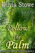 Follow the Palm (Charlotte Diamond Mysteries Book 9) by Olivia Stowe
