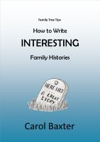 Cover for 'How to write INTERESTING Family Histories'