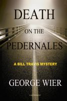 Cover for 'Death On The Pedernales'