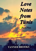Cover for 'Love Notes from Tunis: Part Five'