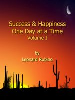 Cover for 'Success and Happiness, One Day at a Time. Volume I'