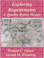 Cover for 'Exploring Requirements 1: Quality Before Design'