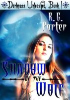 Cover for 'Shadow of the Wolf (Darkness Unleashed Book 1)'