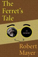 Cover for 'The Ferret's Tale'