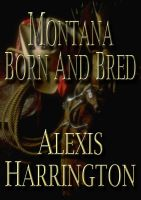 Cover for 'Montana Born and Bred'