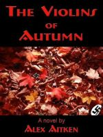 Cover for 'The Violins of Autumn'