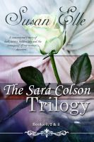 Cover for 'The Sara Colson Trilogy : Books One, Two & Three'