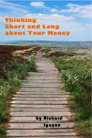 Cover for 'Thinking Short and Long about Your Money'