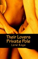 Cover for 'Their Lovers Private Pole'