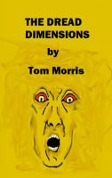 Cover for 'The Dread Dimensions'