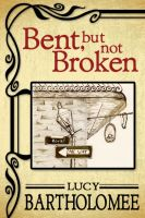 Cover for 'Bent, but Not Broken'