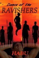 Cover for 'Dance of the Ravishers (An Exotic Gay Erotica)'