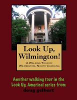 Cover for 'A Walking Tour of Wilmington, North Carolina'