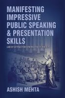 Cover for 'Manifesting Impressive Public Speaking  and Presentation Skills'