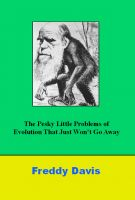 Cover for 'The Pesky Little Probelsm of Evolution That Just Won't Go Away'