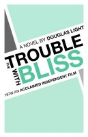 Cover for 'The Trouble with Bliss'
