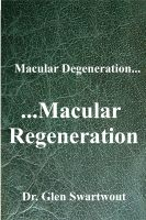 Cover for 'Macular Degeneration...  ...Macular Regeneration'
