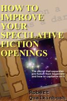 Cover for 'How To Improve Your Speculative Fiction Openings'