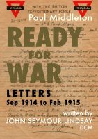 Cover for 'Ready for War - Letters Sep 1914 to Feb 1915'