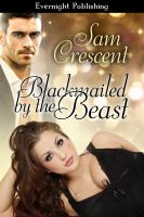 Cover for 'Blackmailed by the Beast'