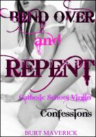 Cover for 'Bend Over and Repent'