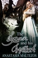 Cover for 'The Lycan and His Witch'
