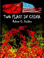 Cover for 'Two Flags in China: A Travelogue'