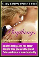 Cover for 'Playthings: An erotic three-pack'