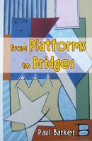 Cover for 'From Platforms to Bridges'