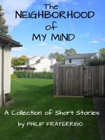 Cover for 'The Neighborhood of My Mind'