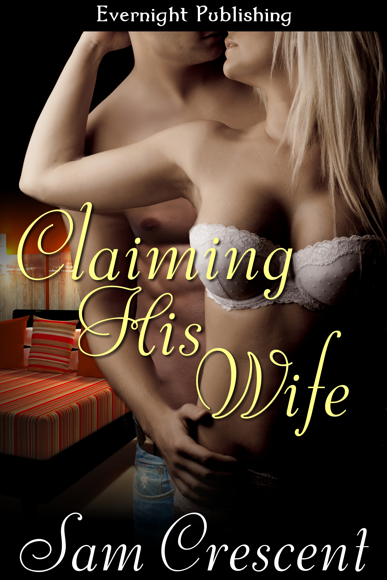 Sam Crescent - Claiming His Wife