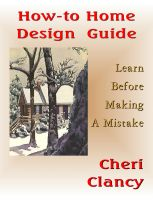 Cover for 'How-To Home Design Guide - Learn Before Making Mistakes'