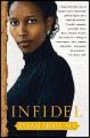 Cover for 'A Professional Précis by The Summary Report of: Infidel By Ayaan Hirsi Ali – New York: Free Press, 2007.'
