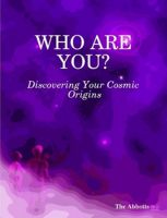 Cover for 'Who Are You? - Discovering Your Cosmic Origins'