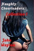 Cover for 'Naughty Cheerleader Collection I'
