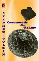 Cover for 'Crossroads of the Galaxy'