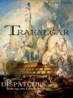 Cover for 'Trafalgar Dispatches'