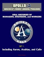 Cover for 'Apollo and America's Moon Landing Program - Oral Histories of Managers, Engineers, and Workers (Set 1) - Including Aaron, Arabian, and Calio'