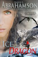 Cover for 'Ice Dragon: The Novel'