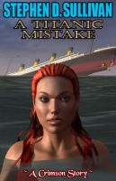 Cover for 'A Titanic Mistake'
