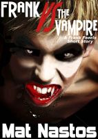 Cover for 'Frank Versus The Vampire'